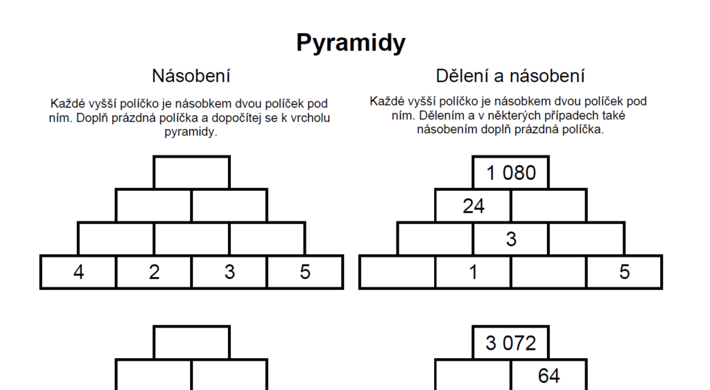 Pyramidy - násobení a dělení